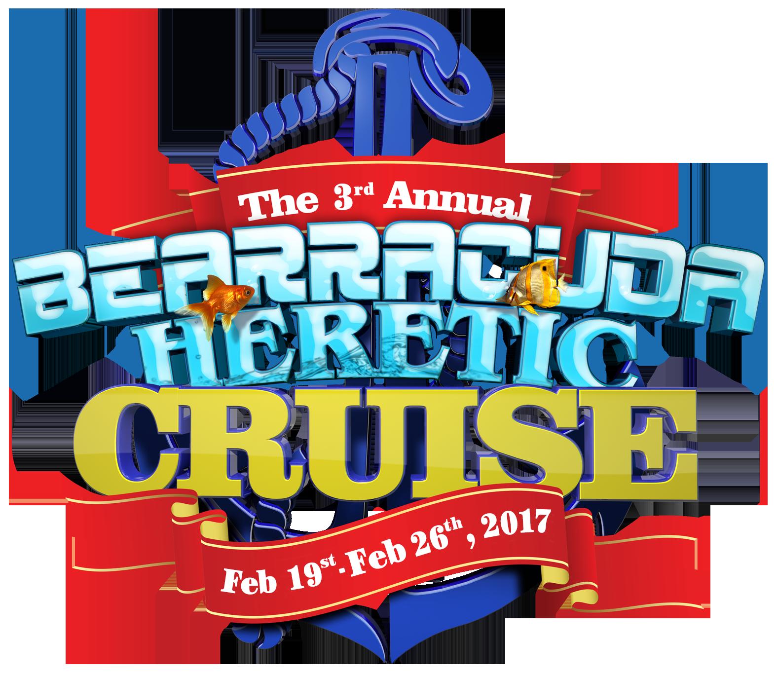 (The Bearracuda Heretic Cruise - Feb 16th - Feb 26th, 2017)